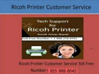 LOOK 1 855 999 8045 RICOH PRINTER TECH SUPPORT TELEPHONE NUMBER