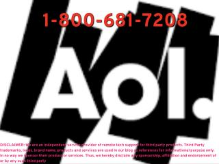 Cont. A`O`L (1-800)*681**7208 AOL MAIL for help by trained cadre freezing issue or any issue in the MAIL