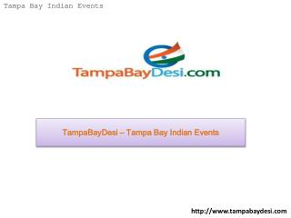 TampaBayDesi – Tampa Bay Indian Events