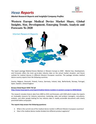 Western Europe Medical Device Market Size, Emerging Trends and Overview To 2020: Hexa Reports