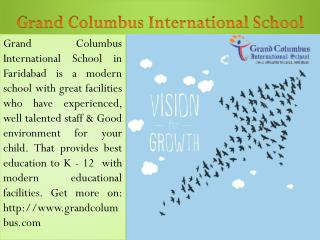 Admissions in Faridabad at Grand Columbus