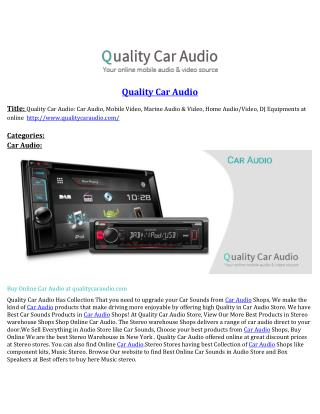 Quality Car Audio: Car Audio, Mobile Video, Marine Audio & Video, Home Audio/Video, DJ Equipments at online www.qualityc
