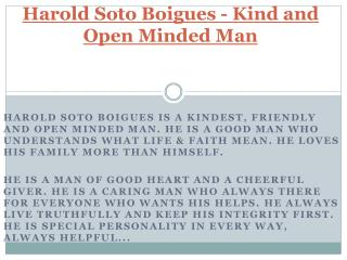 Kind And Open Minded Man - Harold Soto Boigues