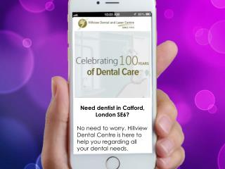Hillview Dental Centre - Dentist in Catford, SE6