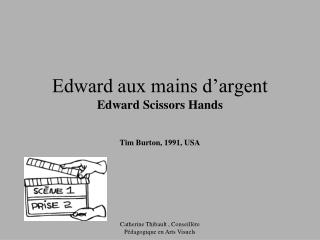 Edward aux mains d argent Edward Scissors Hands