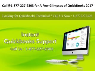Call@1-877-227-2303 for A Few Glimpses of QuickBooks 2017