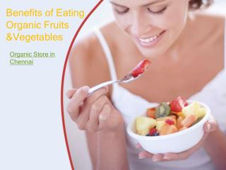 Health Benefits of Eating Organic Fruits & Vegetables