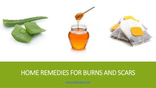 Home Remedies for Burns and Scars | Padanjaly