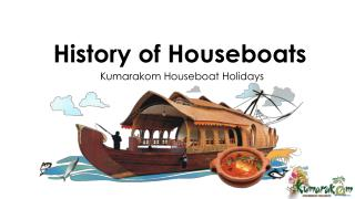 History of houseboats | luxury boathouse kerala -kumarakom houseboat holidays