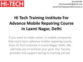Hi Tech Training Institute For Advance Mobile Repairing Course in Laxmi Nagar, Delhi