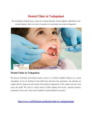 Dental Clinic in Vadapalani