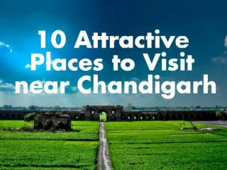 10 Attractive Place To Visit Near Chandigarh