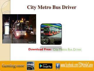 City Metro Bus Driver