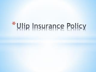 Know About Unit Linked Insurance Plan ( ULIP )