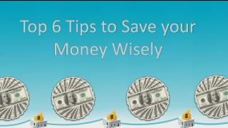 Follow 6 steps to Save Your Money Wisely