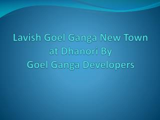 Lavish Flats in Dhanori at Ganga New Town