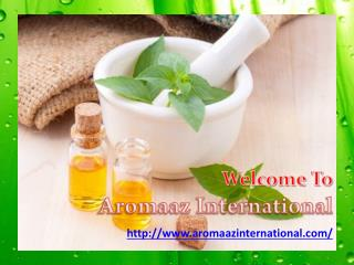 Buy Pure Organic Eseential Oils @ Aromaazinternational.com