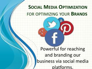 Social Media Optimization for Branding