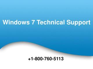 800-760-5113 Windows 7 Technical Support Helpline Number