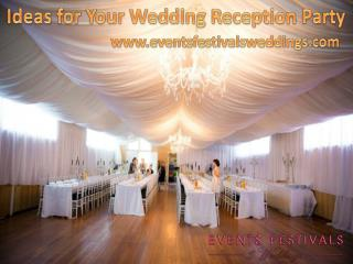Ideas for Your Wedding Reception Party