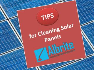 Tips for Cleaning Solar Panels