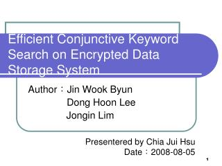 Efficient Conjunctive Keyword Search on Encrypted Data Storage System