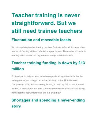 Teacher training is never straightforward. But we still need trainee teachers
