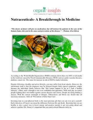 Nutraceuticals- A Breakthrough in Medicine