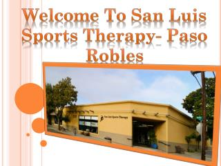 Welcome To San Luis Sports Therapy- Paso Robles