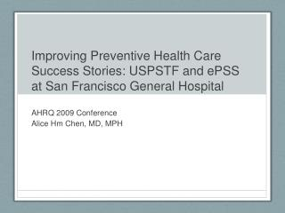 Improving Preventive Health Care Success Stories: USPSTF and ePSS