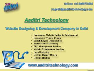 Aaditri Technology- A Web Designing Company in Delhi Known for Its Industry Experience