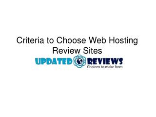 Criteria to Choose Web Hosting Review Sites
