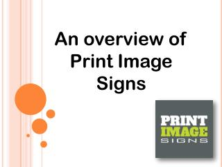 An Overview of Print Image Signs