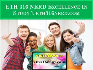 ETH 316 NERD Excellence In Study \ eth316nerd.com