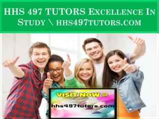 HHS 497 TUTORS Excellence In Study \ hhs497tutors.com