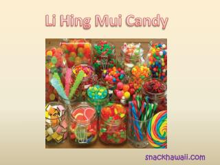 Buy Delicious Li Hing Mui Candy Online