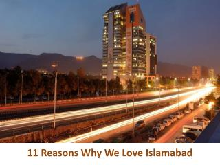 11 Reasons Why We Love Islamabad