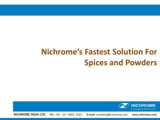 Nichrome�s Fastest Solution For Spices and Powders