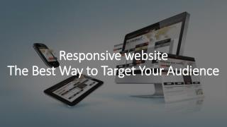 Responsive website The Best Way to Target Your Audience