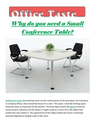Why do you need a Small Conference Table?