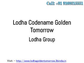 Lodda Developer New Project Lodha Golden Tomorrow Thane Mumbai