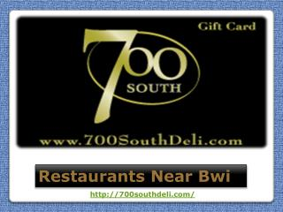 700southdeli- Restaurants Near Bwi