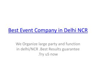 Best Event Company in Delhi NCR