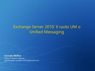 Exchange Server 2010: Il ruolo UM o Unified Messaging