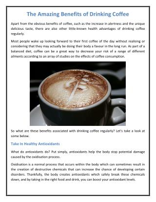 The Amazing Benefits of Drinking Coffee