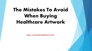 The Mistakes To Avoid When Buying Healthcare Artwork