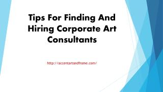 Tips For Finding And Hiring Corporate Art Consultants