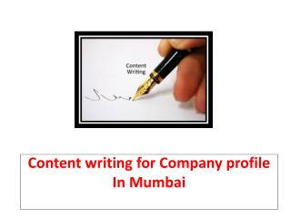 Content writing for Company profile In Mumbai