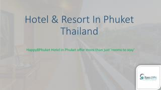 Hotel and Resort in Phuket