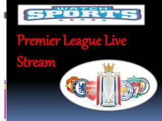 Premier League Live Stream